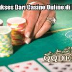 Rahasia Sukses Dari Casino Online di Indonesia