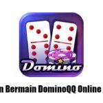 panduan bermain dominoqq online terbaru